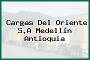 Cargas Del Oriente S.A Medellín Antioquia