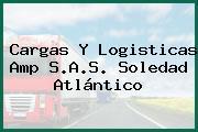 Cargas Y Logisticas Amp S.A.S. Soledad Atlántico