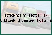CARGAS Y TRASTEOS CHICAR Ibagué Tolima