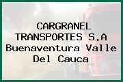 CARGRANEL TRANSPORTES S.A Buenaventura Valle Del Cauca