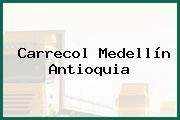 Carrecol Medellín Antioquia