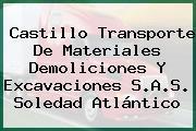 Castillo Transporte De Materiales Demoliciones Y Excavaciones S.A.S. Soledad Atlántico