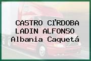 CASTRO CµRDOBA LADIN ALFONSO Albania Caquetá