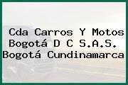 Cda Carros Y Motos Bogotá D C S.A.S. Bogotá Cundinamarca