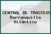 CENTRAL DE TRASTEOS Barranquilla Atlántico