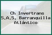 Ch Invertrans S.A.S. Barranquilla Atlántico