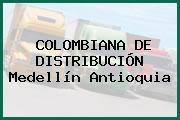 COLOMBIANA DE DISTRIBUCIÓN Medellín Antioquia