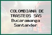 COLOMBIANA DE TRASTEOS SAS Bucaramanga Santander