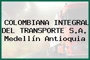 COLOMBIANA INTEGRAL DEL TRANSPORTE S.A. Medellín Antioquia