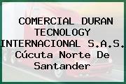 COMERCIAL DURAN TECNOLOGY INTERNACIONAL S.A.S. Cúcuta Norte De Santander