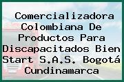 Comercializadora Colombiana De Productos Para Discapacitados Bien Start S.A.S. Bogotá Cundinamarca