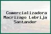Comercializadora Macrizago Lebrija Santander