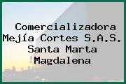 Comercializadora Mejía Cortes S.A.S. Santa Marta Magdalena