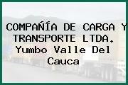 COMPAÑÍA DE CARGA Y TRANSPORTE LTDA. Yumbo Valle Del Cauca