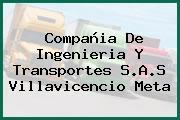 Compañia De Ingenieria Y Transportes S.A.S Villavicencio Meta