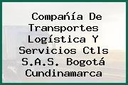Compañía De Transportes Logística Y Servicios Ctls S.A.S. Bogotá Cundinamarca