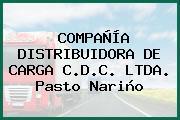 COMPAÑÍA DISTRIBUIDORA DE CARGA C.D.C. LTDA. Pasto Nariño