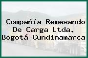 Compañía Remesando De Carga Ltda. Bogotá Cundinamarca