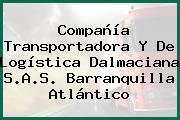 Compañía Transportadora Y De Logística Dalmaciana S.A.S. Barranquilla Atlántico
