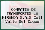 COMPAÞIA DE TRANSPORTES LA MIRANDA S.A.S Cali Valle Del Cauca