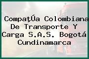 CompaþÚa Colombiana De Transporte Y Carga S.A.S. Bogotá Cundinamarca