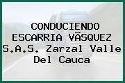 CONDUCIENDO ESCARRIA VÃSQUEZ S.A.S. Zarzal Valle Del Cauca