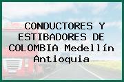 CONDUCTORES Y ESTIBADORES DE COLOMBIA Medellín Antioquia