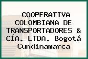 COOPERATIVA COLOMBIANA DE TRANSPORTADORES & CÍA. LTDA. Bogotá Cundinamarca
