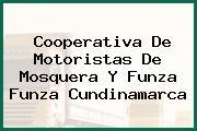Cooperativa De Motoristas De Mosquera Y Funza Funza Cundinamarca