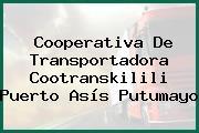 Cooperativa De Transportadora Cootranskilili Puerto Asís Putumayo