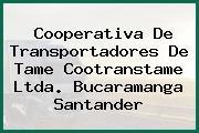 Cooperativa De Transportadores De Tame Cootranstame Ltda. Bucaramanga Santander