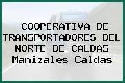 COOPERATIVA DE TRANSPORTADORES DEL NORTE DE CALDAS Manizales Caldas