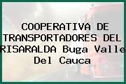 COOPERATIVA DE TRANSPORTADORES DEL RISARALDA Buga Valle Del Cauca