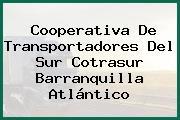 Cooperativa De Transportadores Del Sur Cotrasur Barranquilla Atlántico