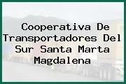 Cooperativa De Transportadores Del Sur Santa Marta Magdalena
