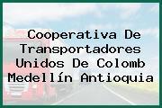 Cooperativa De Transportadores Unidos De Colomb Medellín Antioquia