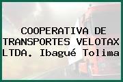COOPERATIVA DE TRANSPORTES VELOTAX LTDA. Ibagué Tolima