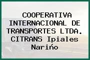 COOPERATIVA INTERNACIONAL DE TRANSPORTES LTDA. CITRANS Ipiales Nariño