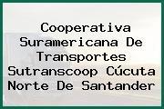 Cooperativa Suramericana De Transportes Sutranscoop Cúcuta Norte De Santander