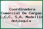 Coordinadora Comercial De Cargas C.C.C. S.A. Medellín Antioquia