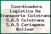 Coordinadora Logística De Transporte Colotrans S.A.S Colotrans S.A.S Cartagena Bolívar