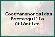 Cootransnorcaldas Barranquilla Atlántico