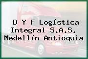 D Y F Logística Integral S.A.S. Medellín Antioquia