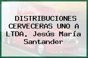 DISTRIBUCIONES CERVECERAS UNO A LTDA. Jesús María Santander