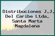 Distribuciones J.J. Del Caribe Ltda. Santa Marta Magdalena