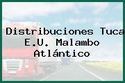 Distribuciones Tuca E.U. Malambo Atlántico