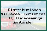 Distribuciones Villareal Gutierrez E.U. Bucaramanga Santander