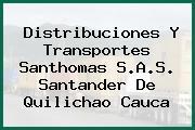 Distribuciones Y Transportes Santhomas S.A.S. Santander De Quilichao Cauca