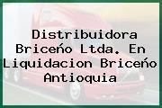 Distribuidora Briceño Ltda. En Liquidacion Briceño Antioquia