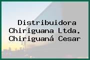 Distribuidora Chiriguana Ltda. Chiriguaná Cesar